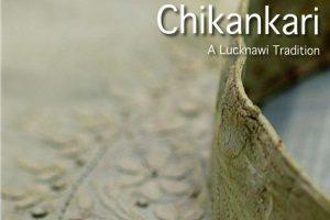 Chikankari: Of legendary elegance