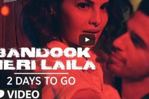 We are counting days to witness the Sexiest Action song 'Bandook Meri Laila'