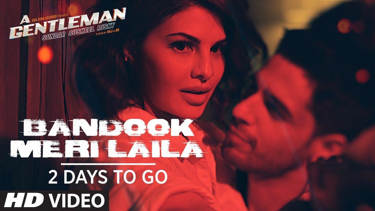 Bandook Meri Laila Song Teaser | A Gentleman – Sundar, Susheel, Risky