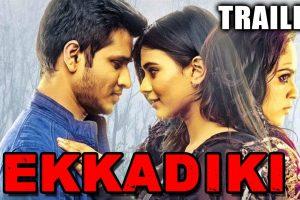 Ekkadiki (Ekkadiki Pothavu Chinnavada) 2017 Official Trailer | Nikhil Siddharth