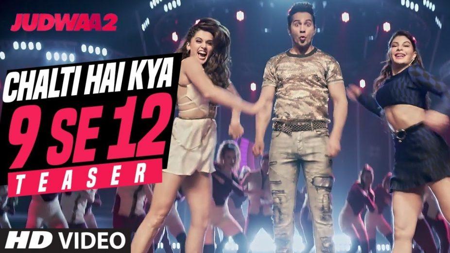 Chalti Hai Kya 9 Se12 Teaser | Judwaa 2 | Varun | Jacqueline| Taapsee |David Dhawan | Sajid Nadiadwala