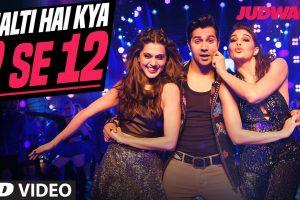 Chalti Hai Kya 9 Se 12 | Judwaa 2 | Varun | Jacqueline | Taapsee | David Dhawan | Anu Malik