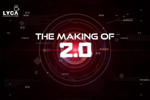 Making of 2.0   Rajinikanth, Akshay Kumar   Shankar   A.R. Rahman