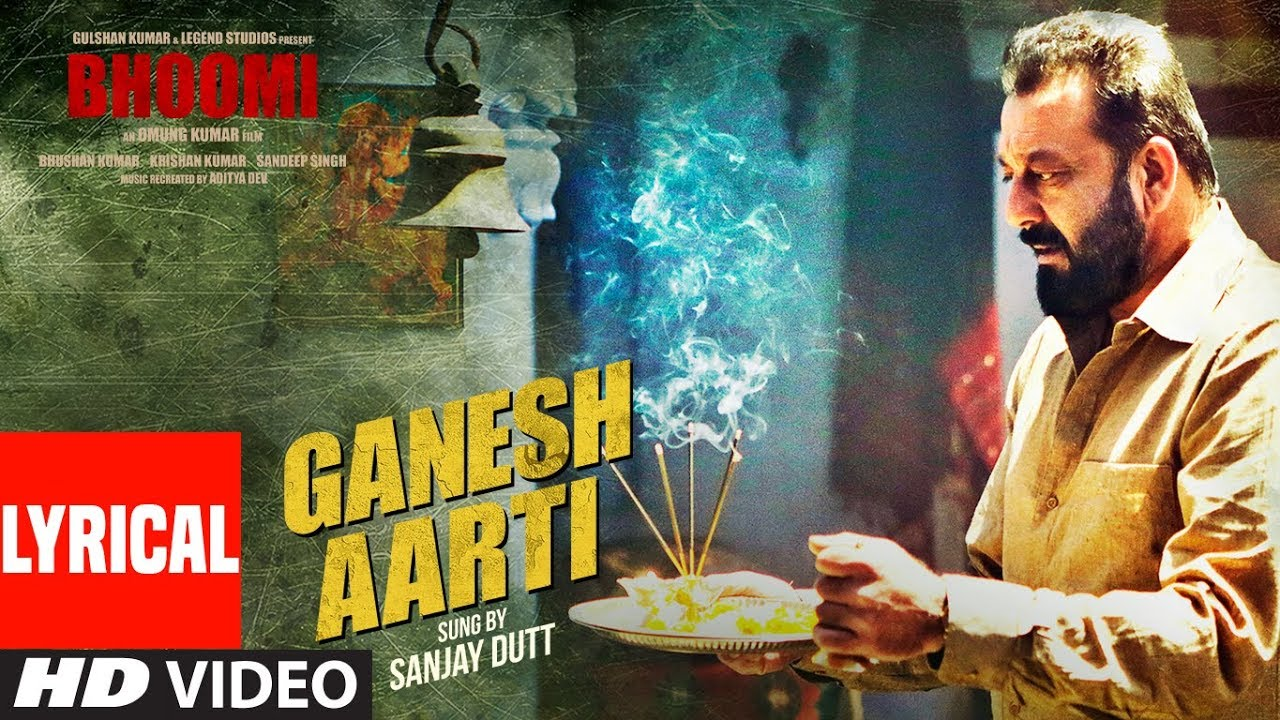 Ganesh Aarti (Lyrical Video) | Sanjay Dutt | Bhoomi