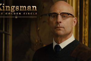 "Kingsman: The Golden Circle | ""Long Live The Kingsman"""