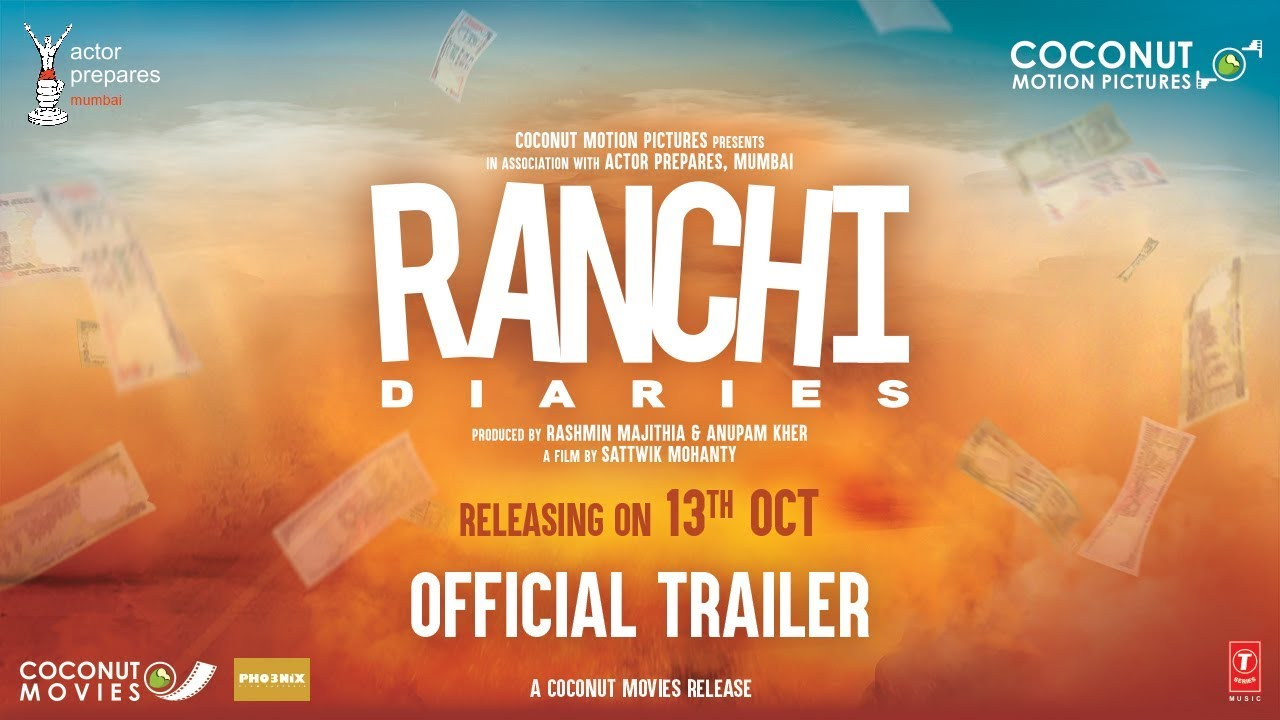 Ranchi Diaries| Official Trailer
