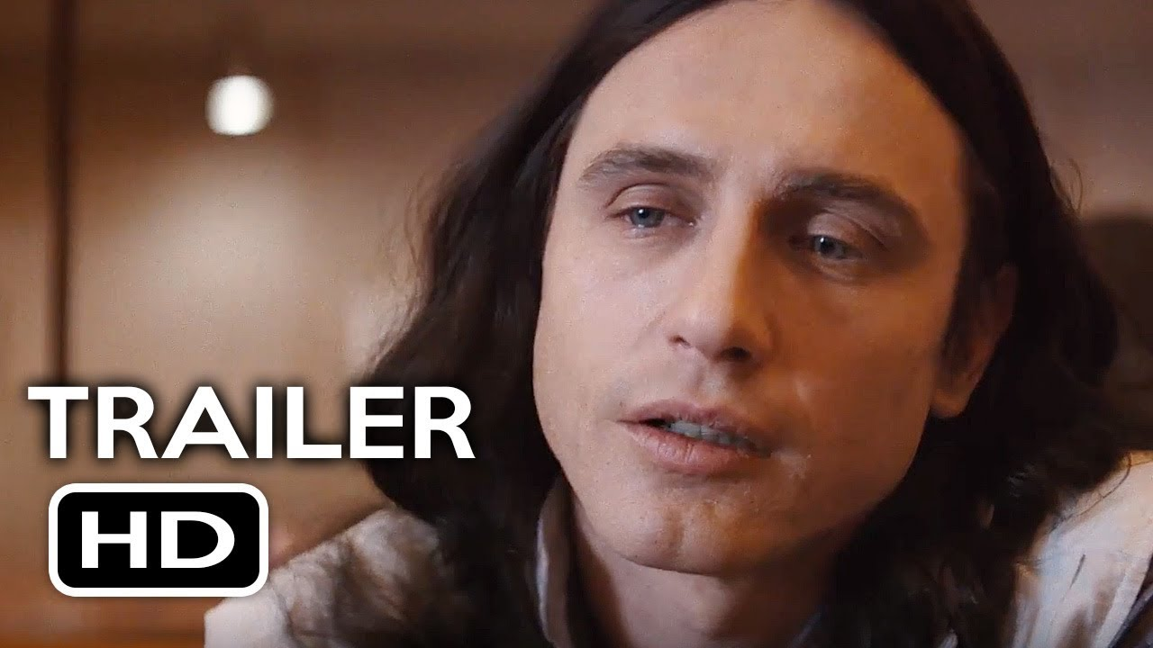The Disaster Artist Official Trailer