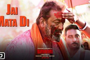 Bhoomi: Jai Mata Di Official Song