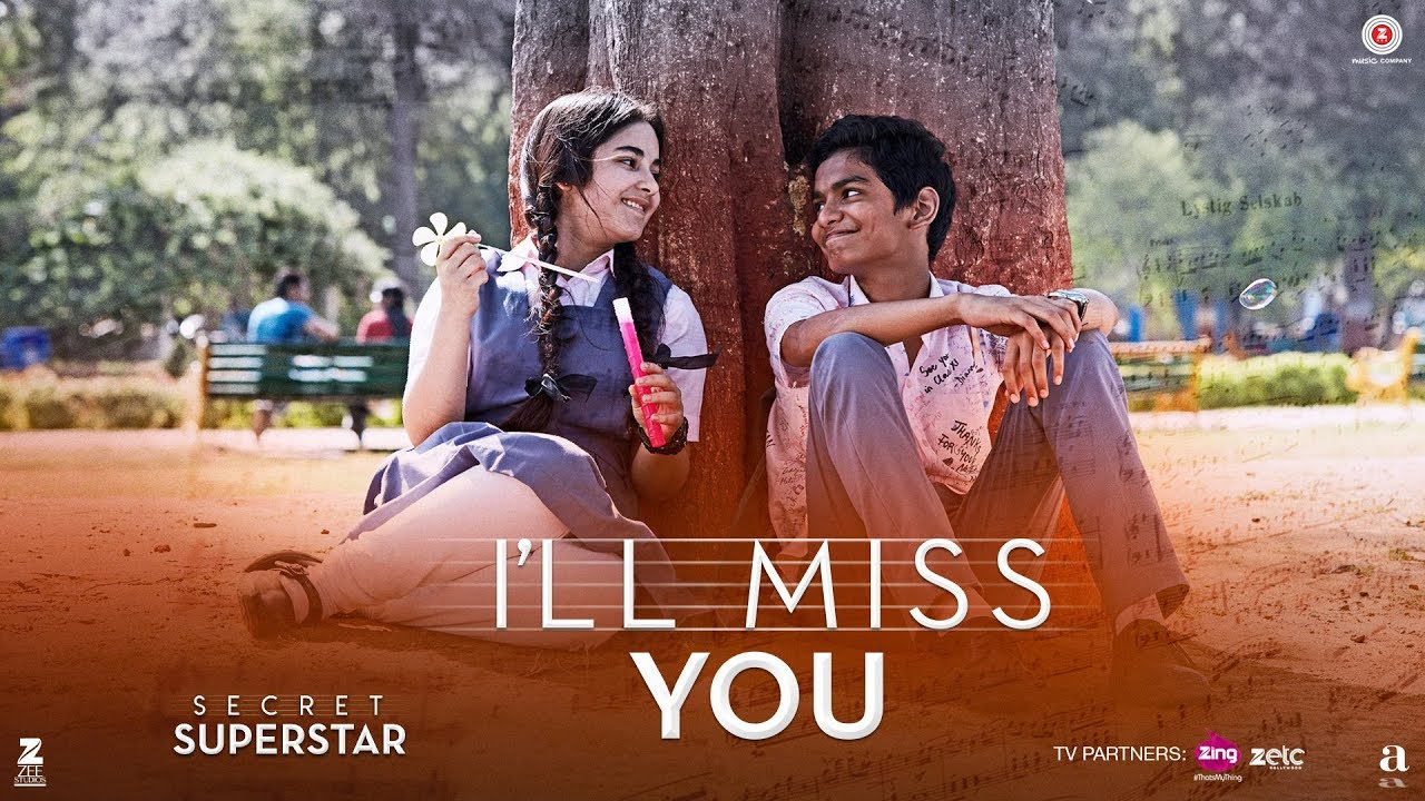 I'll Miss You | Secret Superstar