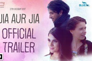 Jia Aur Jia Official Trailer