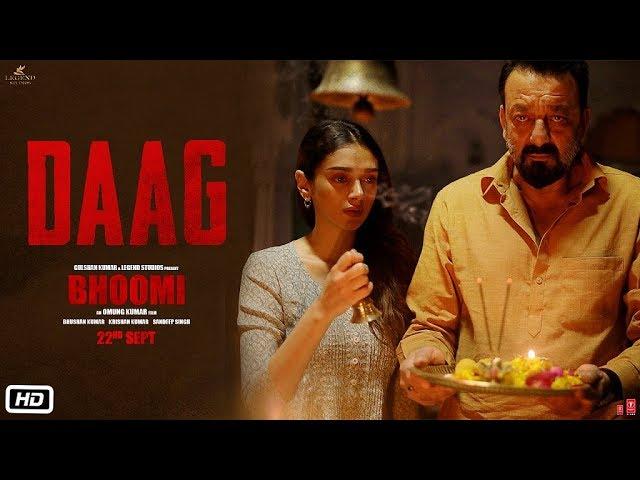 Bhoomi : Daag Video song starring Sanjay Dutt, Aditi Rao Hydari released