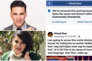 Facebook removes Vinod Dua's post slamming Akshay Kumar; Mallika shares screenshot