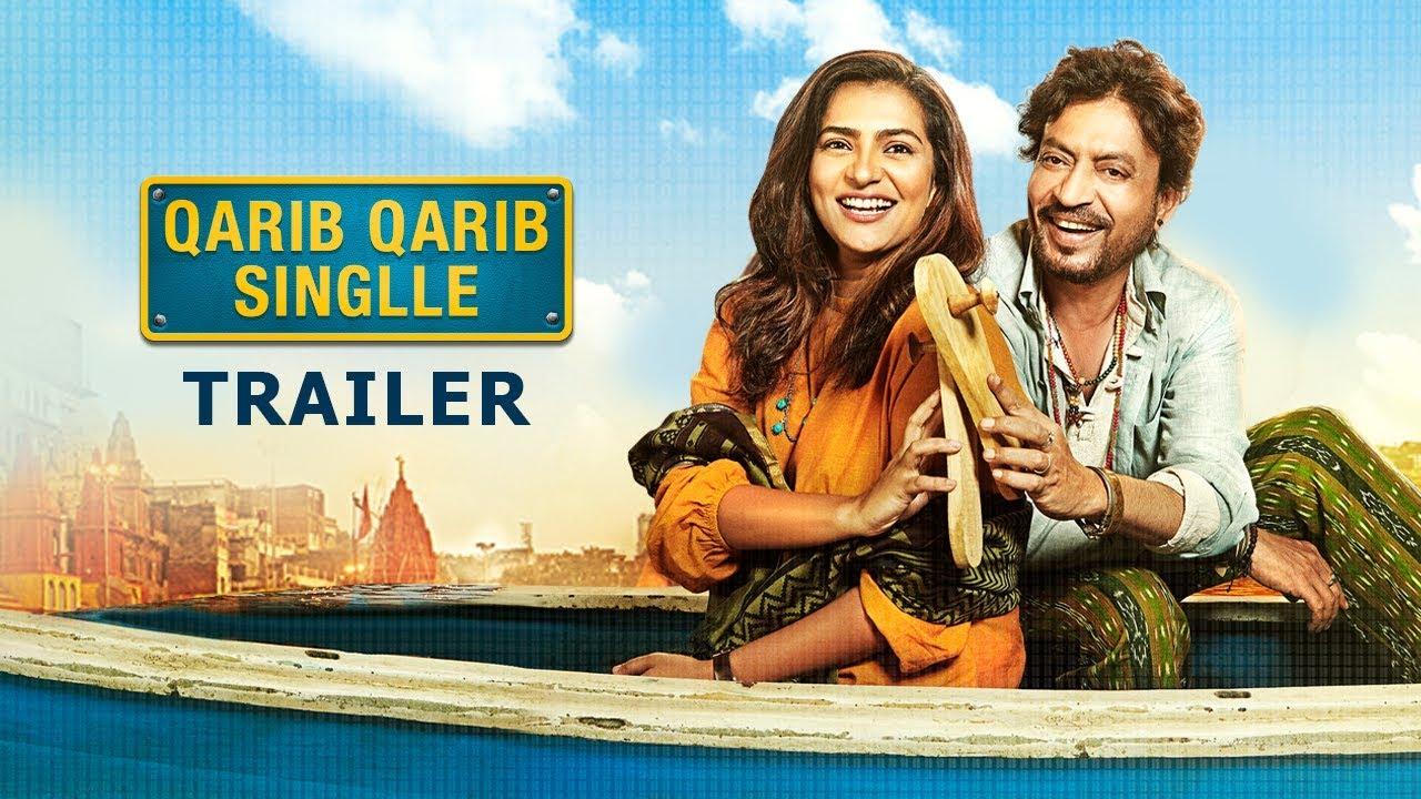 Qarib Qarib Singlle   Official Trailer