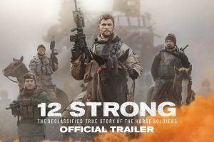 12 STRONG – Official Trailer