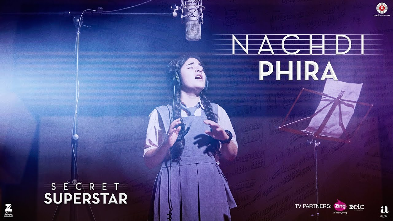 Nachdi Phira | Secret Superstar