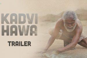 Kadvi Hawa | Official Trailer