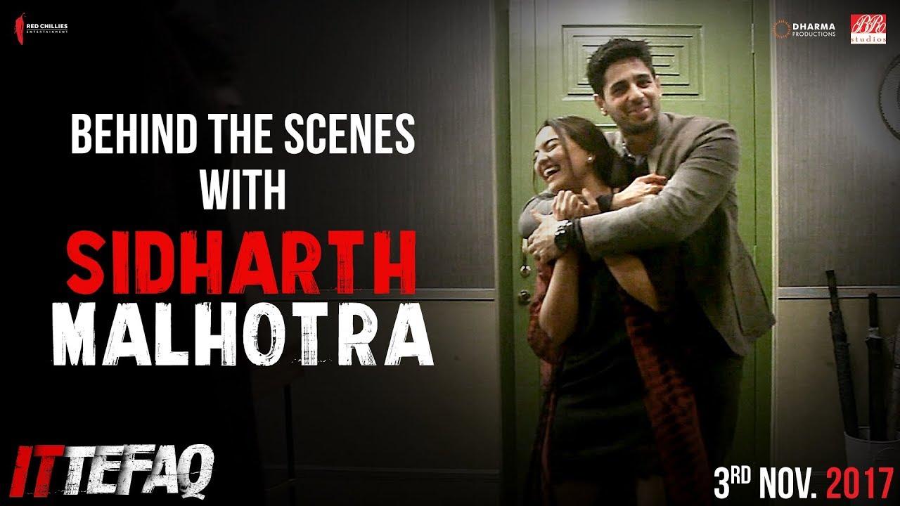 Ittefaq | Behind the scenes | Sidharth Malhotra | Sonakshi Sinha