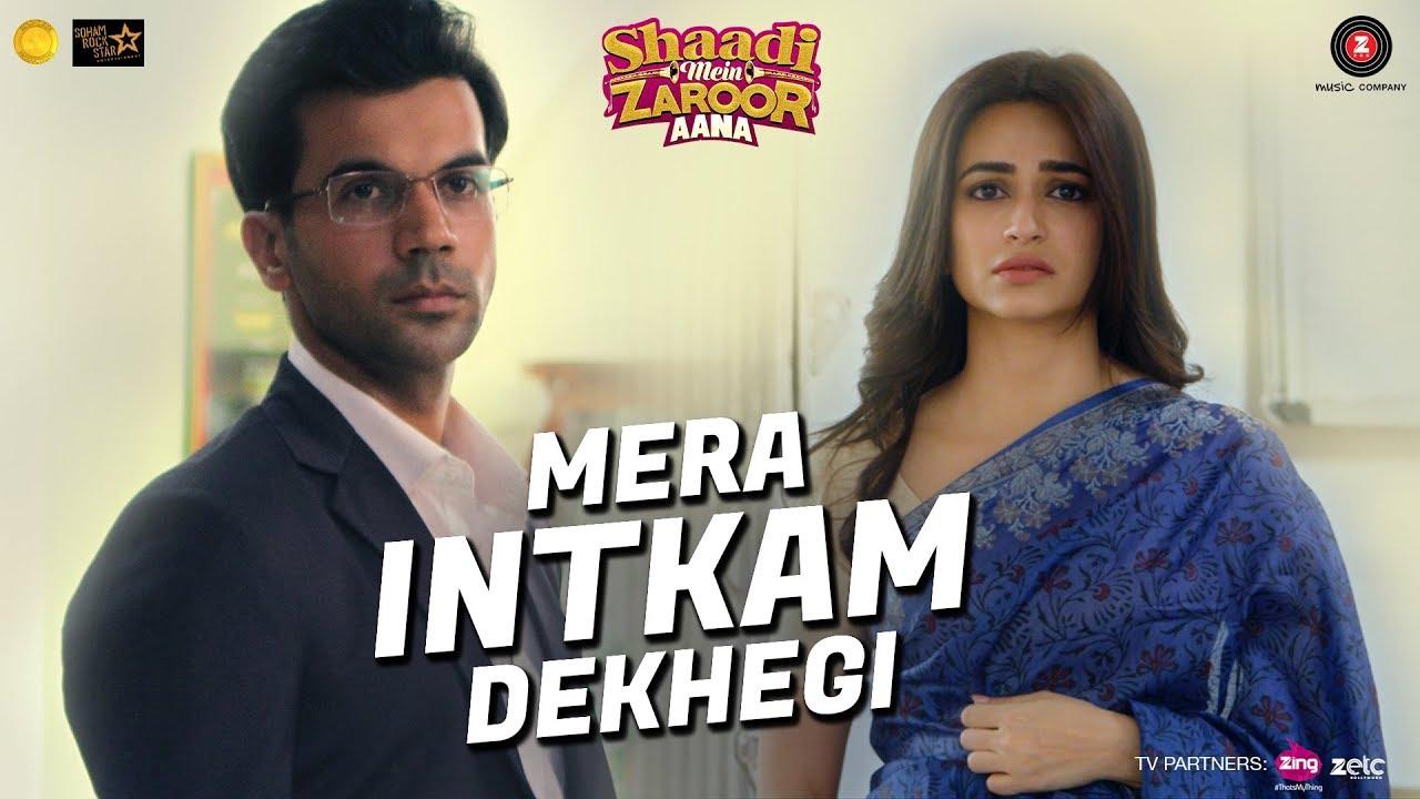 Mera Intkam Dekhegi | Shaadi Mein Zaroor Aana