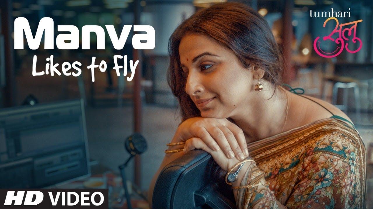 Tumhari Sulu | Manva Likes To Fly