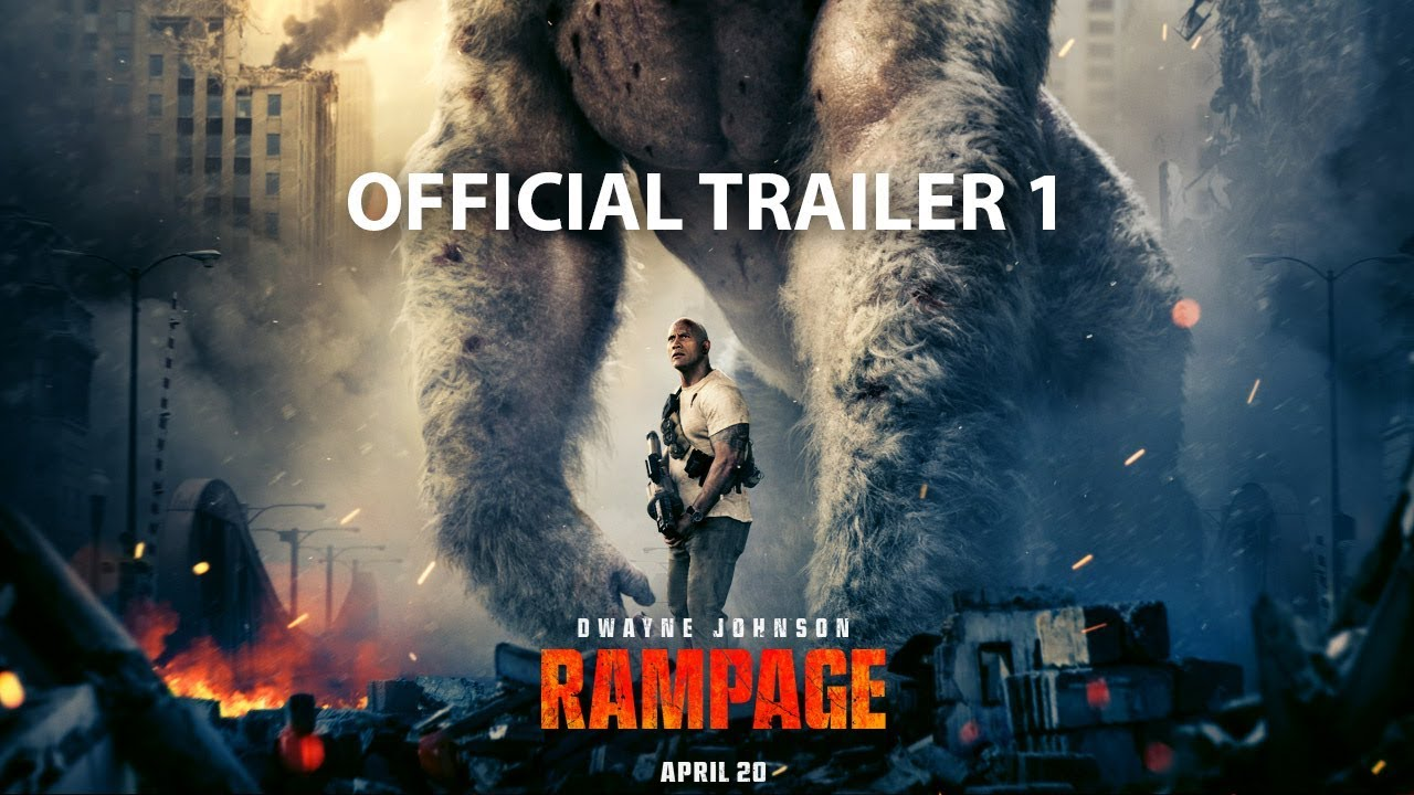 RAMPAGE – OFFICIAL TRAILER 1