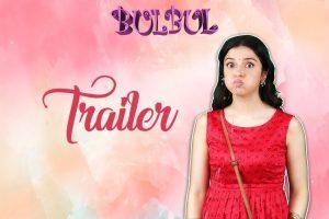 Official Trailer: Bulbul