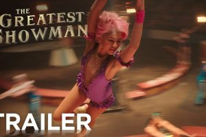 The Greatest Showman | Official Trailer 2
