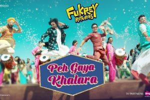 Peh Gaya Khalara | Fukrey Returns