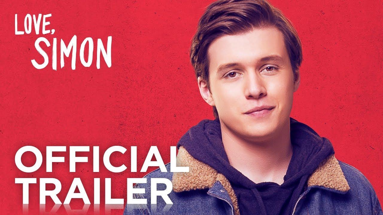 Love, Simon   Official Trailer