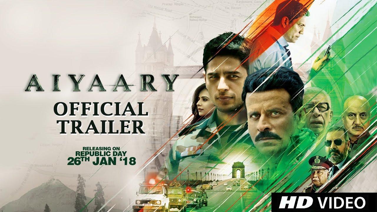 Aiyaary Official Trailer