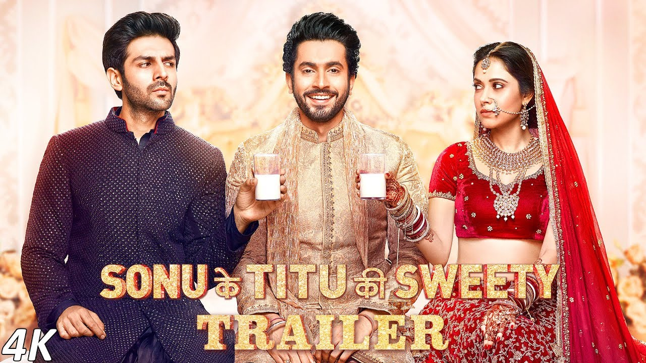 Official Trailer: Sonu Ke Titu Ki Sweety