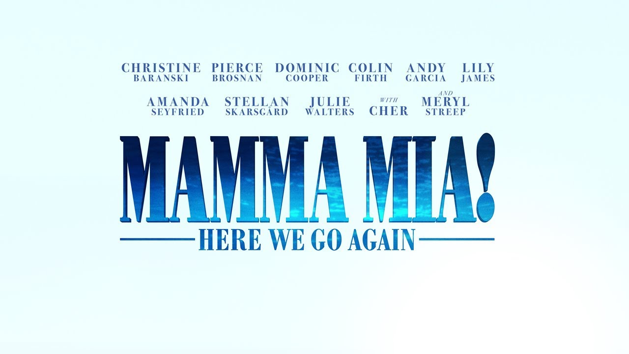 Mamma Mia! Here We Go Again – Trailer