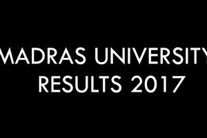 Madras University UG, PG results 2017 available online at results.unom.ac.in | Check now