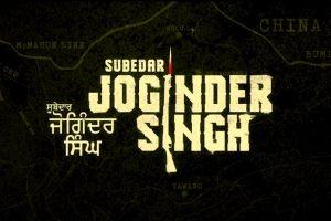 Teaser of Punjabi film 'Subedar Joginder Singh' trends as No.1 on YouTube