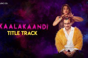 Kaalakaandi | Title Track