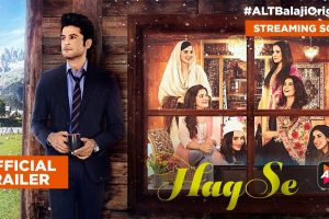 Haq Se | Official Trailer