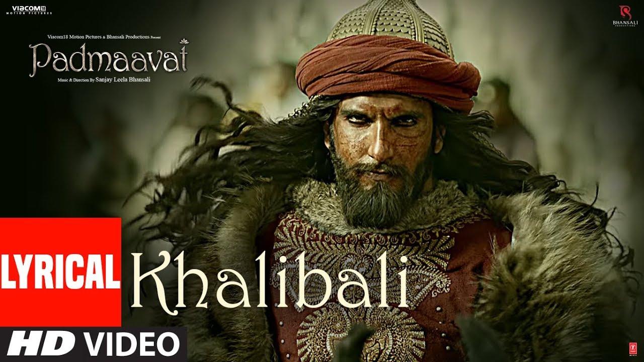 Padmaavat: Khalibali Lyrical Video Song