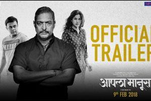 Aapla Manus | Official Trailer | 9th February | Nana Patekar