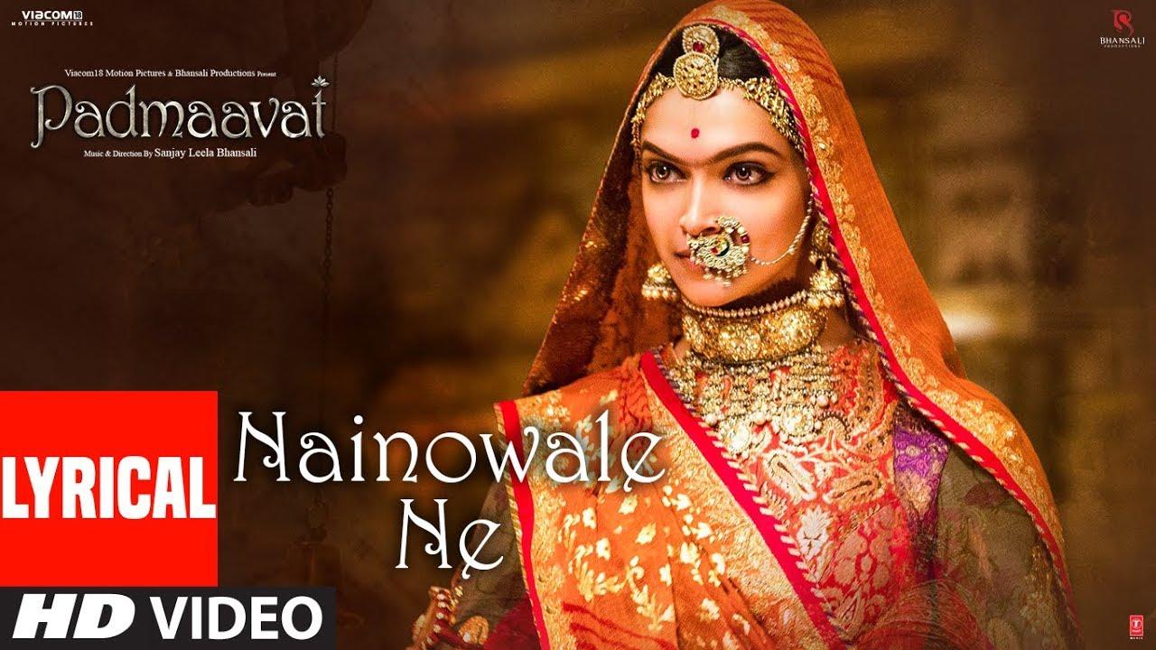 Padmaavat: Nainowale Ne Lyrical Video Song   Deepika Padukone   Shahid Kapoor   Ranveer Singh