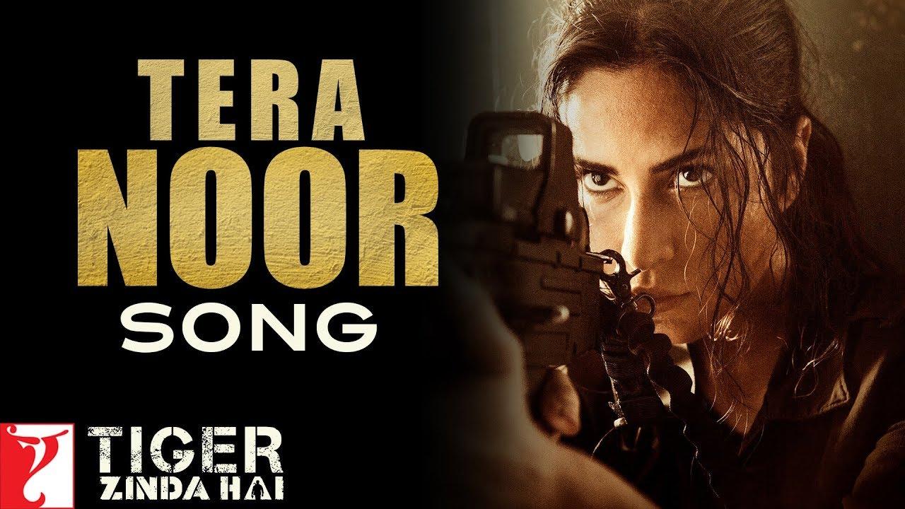 Tera Noor Song   Tiger Zinda Hai