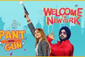 Pant Mein Gun   Sonakshi Sinha   Diljit Dosanjh   Welcome To New York