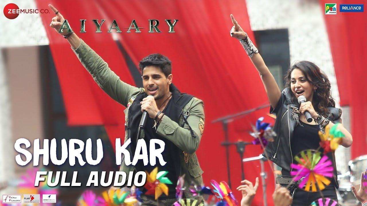 Shuru Kar – Full Audio | Aiyaary | Amit Mishra, Neha Bhasin | Rochak Kohli | Manoj Muntashir