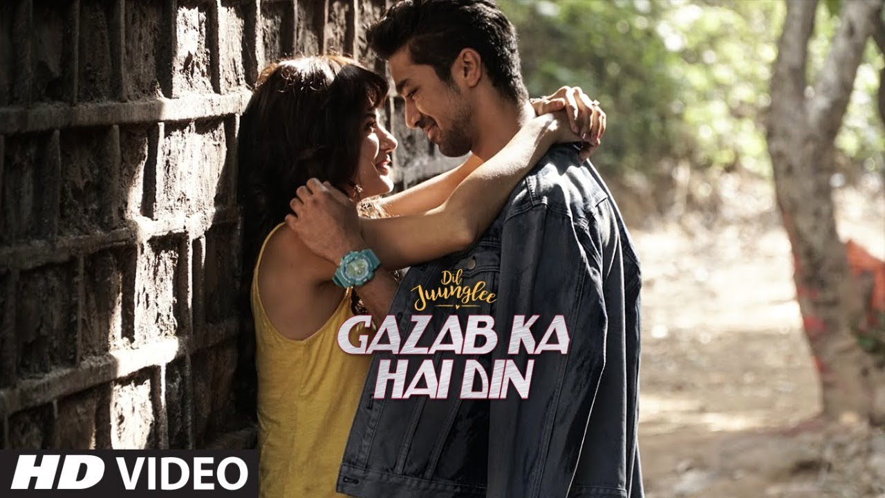 Gazab Ka Hai Din Video | DIL JUUNGLEE | Tanishk B Jubin N Prakriti K | Taapsee Pannu