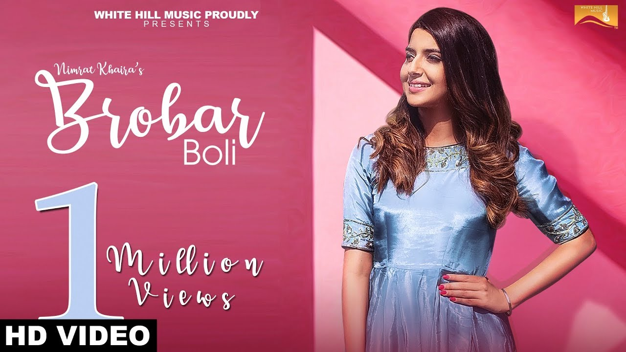 Brobar Boli (Full Song) | Nimrat Khaira | White Hill Music