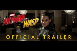 Ant-Man and the Wasp – Official Trailer