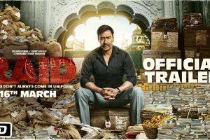 Raid | Official Trailer | Ajay Devgn | Ileana D'Cruz | Rajkumar Gupta