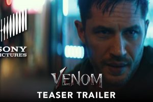 VENOM – Official Teaser Trailer (HD) | Tom Hardy |