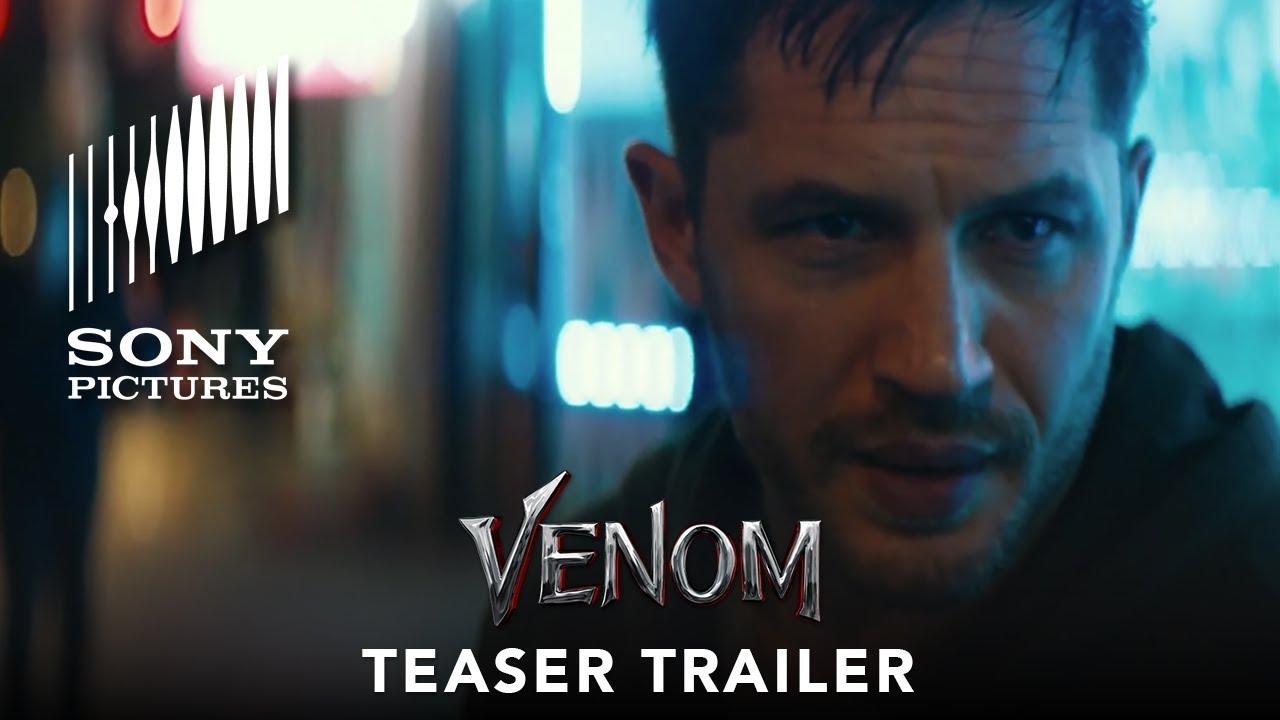 VENOM – Official Teaser Trailer (HD) | Tom Hardy |