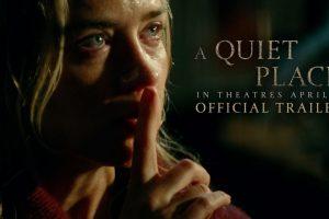 A Quiet Place (2018) – Official Trailer