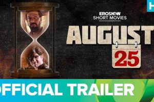 Eros Now Short Movies | August 25 Official Trailer | Rajat Kapoor & Arjun Mathur