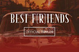 BEST F(R)IENDS Official Trailer | Tommy Wiseau | Greg Sestero